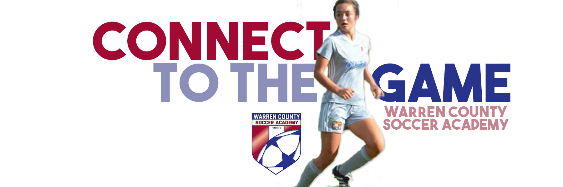WCSA Fall HS Program, Connect to the Game, Warren County Soccer Academy